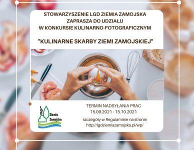 """Konkurs kulinarno-fotograficzny """"Kulinarne Skarby Ziemi Zamojskiej"""""""